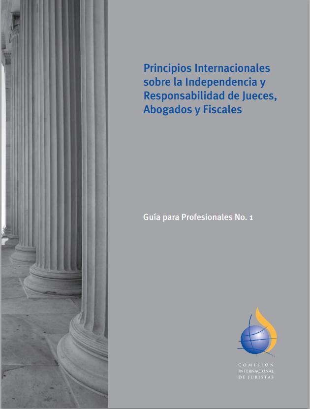 Principios Internacionales sobre la Independencia y Responsabilidad de los Jueces