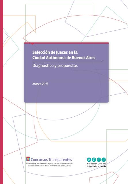 Selección de Jueces en la Ciudad de Buenos Aires: Diagnóstico y Propuestas